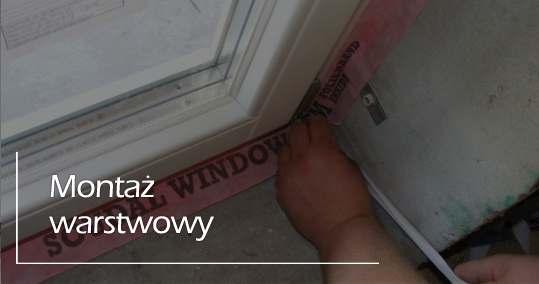 Montaż warstwowy okien